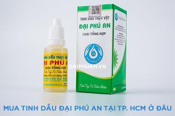 Mua tinh dầu thực vật Đại Phú An ở đâu TP. Hồ Chí Minh